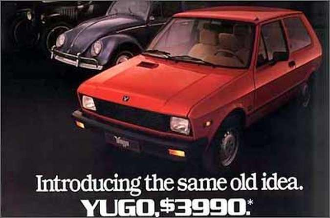 Pôster associa o barato Yugo ao VW Fusca e Ford Modelo T como transporte racional(foto: Zastava/Divulgação)